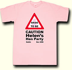 caution bride to be hen party t shirt